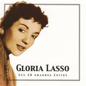 Image for 'Gloria Lasso Sus 20 Grandes Éxitos (The Best Of Gloria Lasso)'