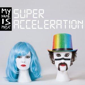 Image for 'Super Acceleration'