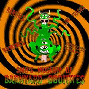 Image for 'SMB's Museum Of Barnyard Oddities'