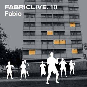 Image for 'FabricLive 10: Fabio'