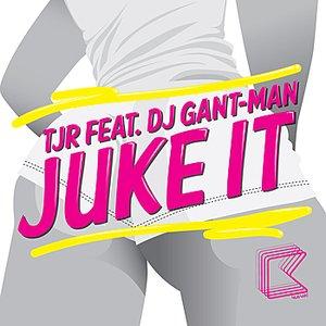 Imagem de 'Juke It (feat. DJ Gant-Man)'