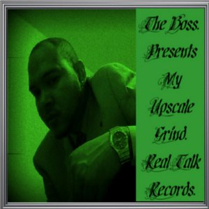 Image for 'My Upscale Grind.'