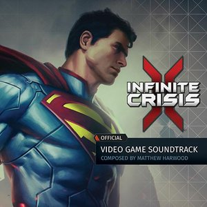 Image for 'Infinite Crisis: Official Video Game Soundtrack'