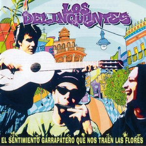 Image pour 'El Sentimiento Garrapatero Que Nos Traen Las Flores'