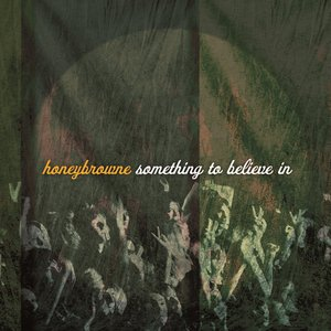 Image for 'Something To Believe In'