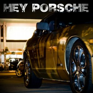 Image for 'Hey Porsche - Single'