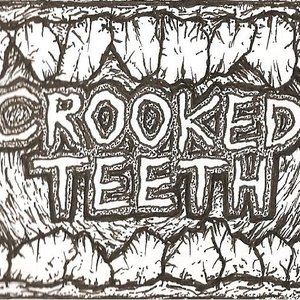 Image for 'Crooked Teeth'