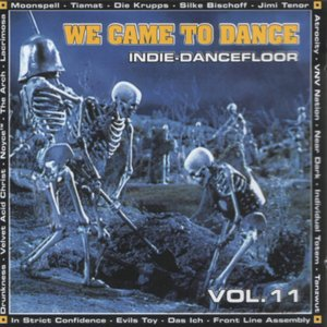 Image for 'We Came to Dance, Volume 11'