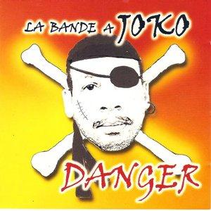 Image for 'La bande a joko (Danger)'