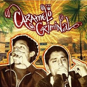 Image for 'Caramelo Criminal'