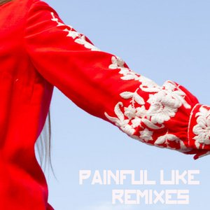 Image for 'Painful Like (Remixes)'