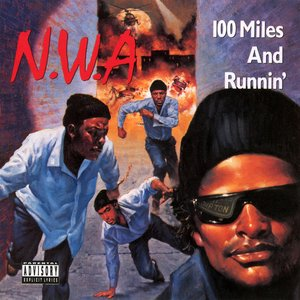 Image for '100 Miles And Runnin''
