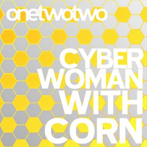 Bild för 'Cyber Woman With Corn'