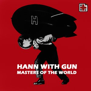 Image for 'Hann with Gun - Masters of the world'