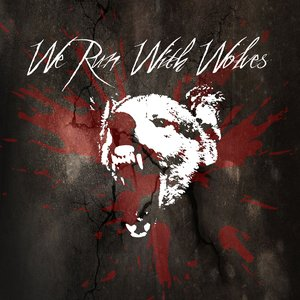 Image for 'We Run With Wolves'