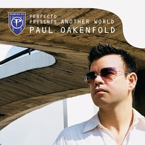 Image for 'Another World - Paul Oakenfold'