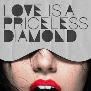 Image for 'Love Is a Princeless Diamond'