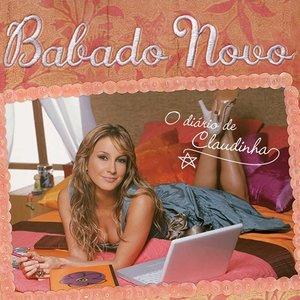 Image for 'Babado Novo / O Diário de Claudinha'