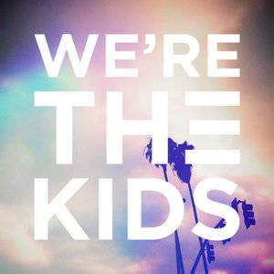 Image for 'We're The Kids'