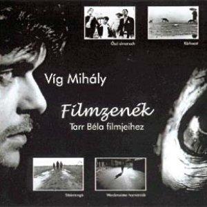 Image for 'Filmzenék Tarr Béla Filmjeihez'