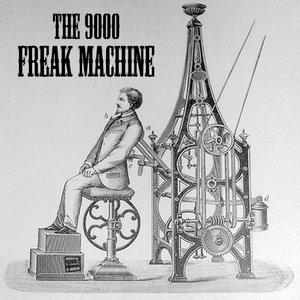 Imagen de 'Freak Machine'