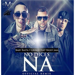 Imagem de 'No Dices Na Remix (feat. Nicky Jam)'