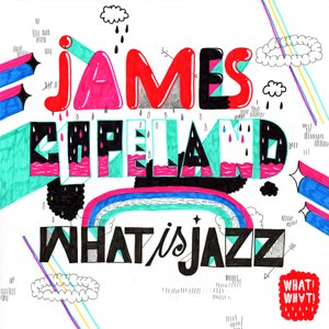 Image for 'What Is Jazz'