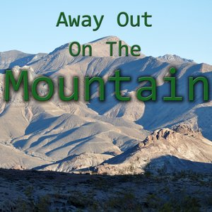 Image for 'Away Out On The Mountain'
