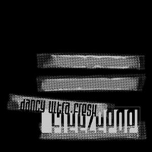 Image for 'Dancy Ultra•Fresh'