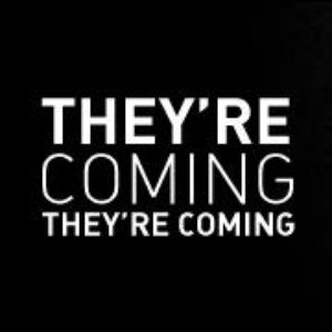 Image for 'They're Coming They're Coming'