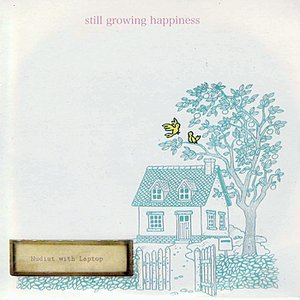 Imagem de 'Still Growing Happiness'