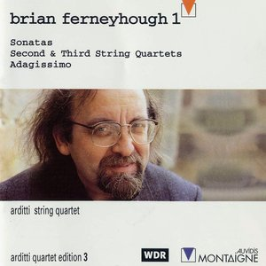 Image for 'Brian Ferneyhough 1 (Arditti String Quartet)'