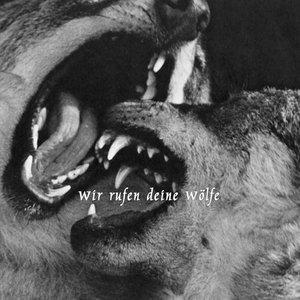 Image for 'Wir Rufen Deine Wölfe'