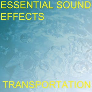 Image for 'Essential Sound Effects 2 - Transportation'