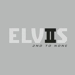 Image for 'Elvis 2nd To None'