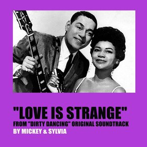 "Image for 'Love Is Strange (From ""Dirty Dancing"" Original Soundtrack)'"
