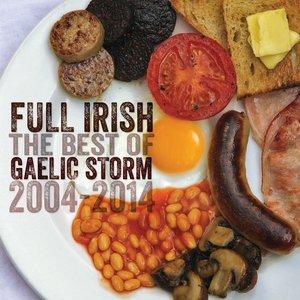 Image for 'Full Irish: The Best Of Gaelic Storm 2004 – 2014'