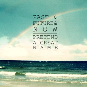Image for 'Past & Future & Now'