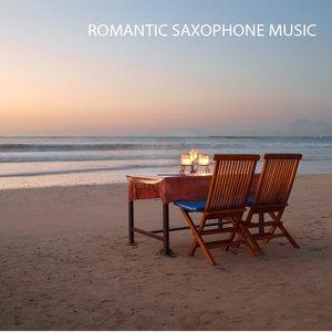 Immagine per 'Romantic Saxophone Music - Sax Romantic Dinner Music and Love Songs Instrumentals Background Music'