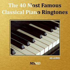 Image for 'The 40 Most Famous Classical Piano Ringtones (High Quality)'