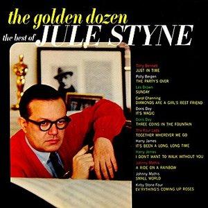 Image for 'The Golden Dozen The Best Of Jule Styne'