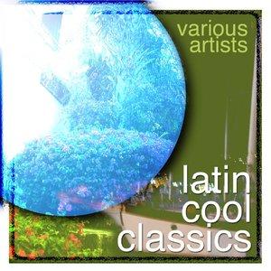Image for 'Latin Cool Classics'