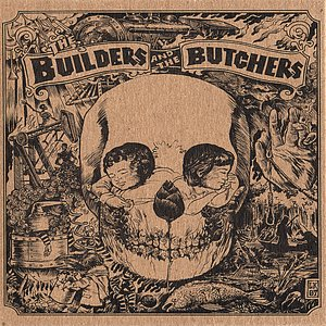 Immagine per 'The Builders and the Butchers'