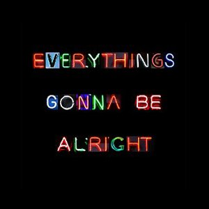 Image for 'Everything's Gonna Be Alright - Single'