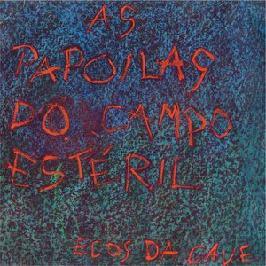 Image for 'As Papoilas do Campo Esteril'