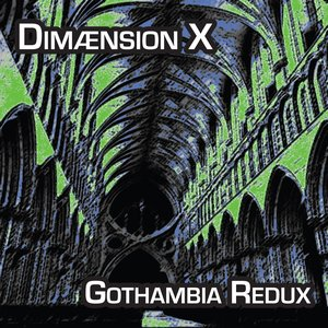 Image for 'Gothambia Redux'