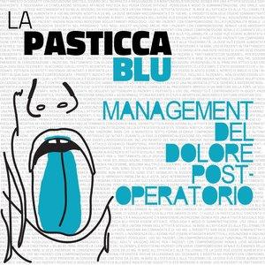 Image for 'La pasticca blu'