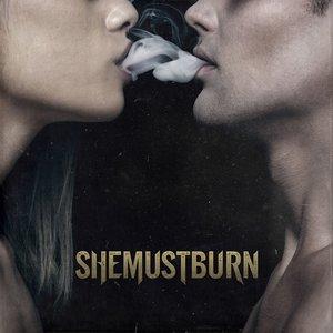 Image for 'She Must Burn'