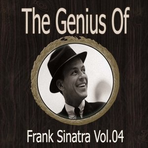 Image for 'The Genius of Frank Sinatra Vol 04'