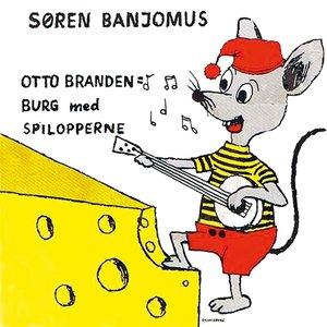 Image for 'Søren Banjomus (Med Spilopperne)'